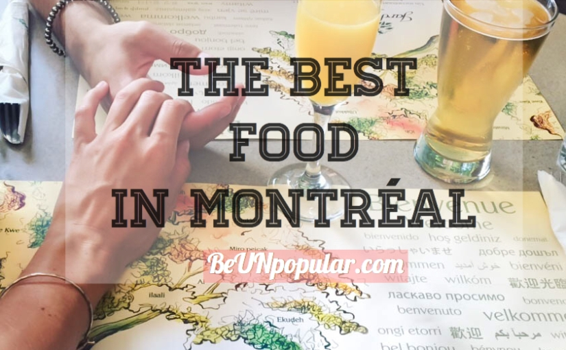 The Best Food in Montréal