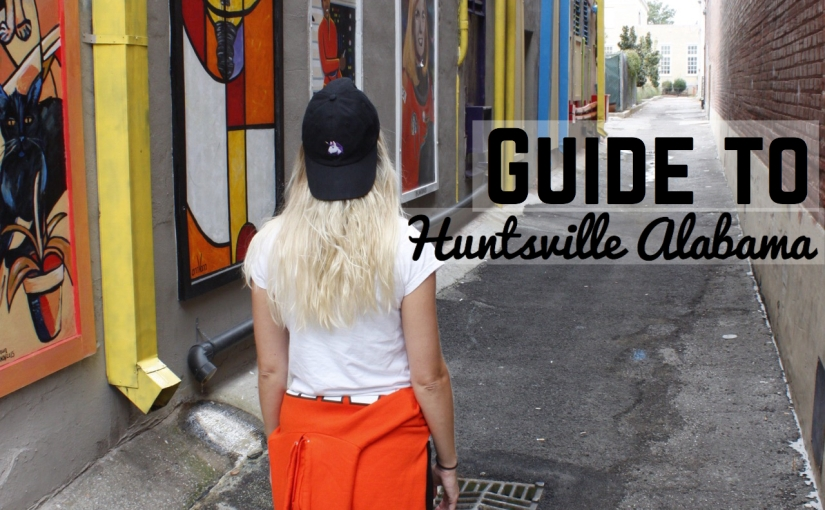 Guide to Huntsville, Alabama